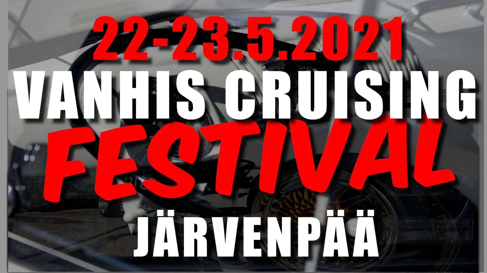 Vanhis Cruising Festival 2021 mainos
