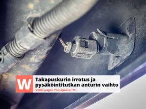 Volkswagen T5 Transporter takapuskurin irrotus ja pysäköintitutkan anturin vaihto